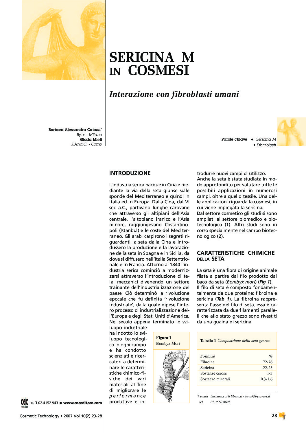 Sericina M in cosmesi, interazione con fibroblasti umani